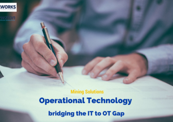 Mining Solutions: Operational Technology bridging the IT to OT Gap